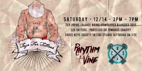 Toys For Tattoos • Rhythm + Vine & Crossed Keys Society Tattoo Studio tickets