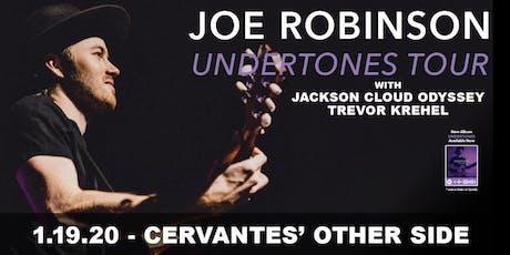 Joe Robinson w/ Jackson Cloud Odyssey, Trevor Krehel tickets