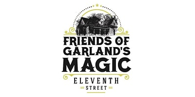 Become a member of Friends of Garland's Historic Magic 11th Street