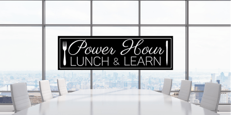 Power Hour Lunch & Learn tickets