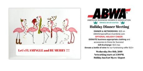 December 11th - ABWA Imperial River Holiday Party tickets