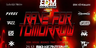 Rave for Tomorrow - 21.12. BKI