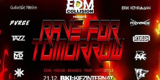 Rave for Tomorrow - 21.12. BKI