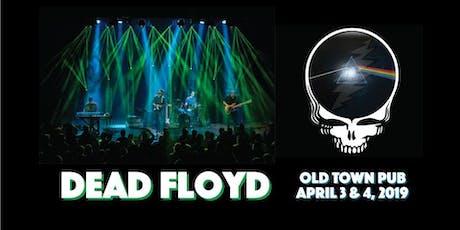Dead Floyd - 2 Nights! tickets