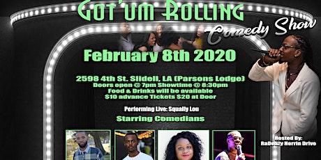 Got'um Rolling Comedy Show tickets