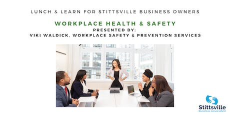 Workplace Health & Safety Lunch & Learn for Stittsville Business Owners tickets