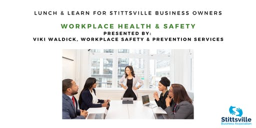 Workplace Health & Safety Lunch & Learn for Stittsville Business Owners