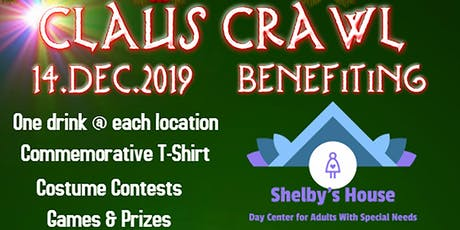 Claus Crawl benefiting Shelby's House tickets
