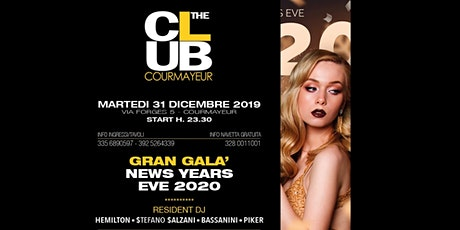 The Club Courmayeur - Capodanno - 31 Dicembre 2019 biglietti