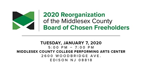 Swearing-In Ceremony and the 2020 Reorganization Meeting of the Middlesex County Board of Choosen Freeholders tickets