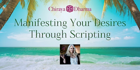 Manifesting Your Desires Through Scripting tickets