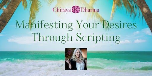 Manifesting Your Desires Through Scripting