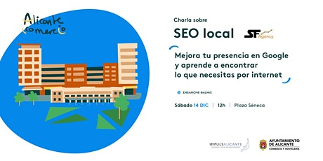Charla SEO Local Mejora tu presencia en Google ENSANCHE-BALMIS tickets