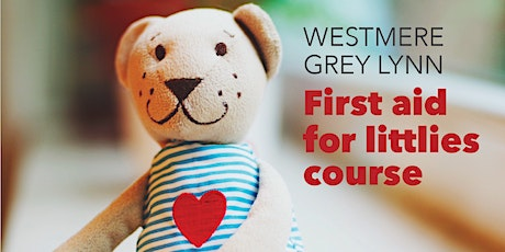 LEARN ESSENTIAL FIRST AID FOR LITTLIES tickets