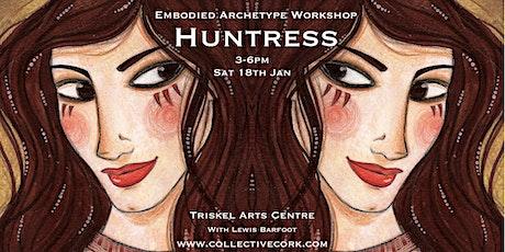 Embodied Archetype Workshop - HUNTRESS tickets