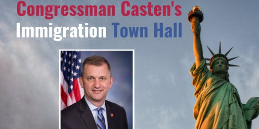 Congressman Casten's Immigration Town Hall