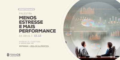 [CURITIBA/PR] Menos Estresse, Mais Performance 12/12