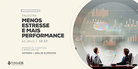 [CURITIBA/PR] Menos Estresse, Mais Performance 12/12 ingressos