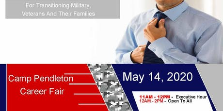 Camp Pendleton Veteran Job Fair - May 2020 tickets