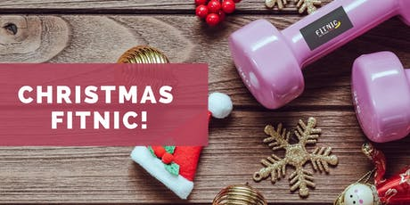 FITNIC CHRISTMAS! (Fitness, Pies and Wine) 14th Dec 2019 6:30PM tickets