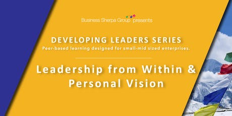 Developing Leaders Series: Leadership from Within and Personal Vision tickets