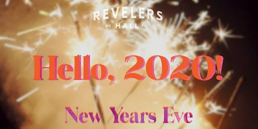 Hello, 2020! NYE at Revelers Hall