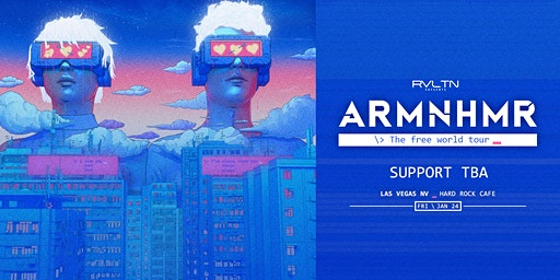RVLTN Presents: ARMNHMR - The Free World Tour (18 +)