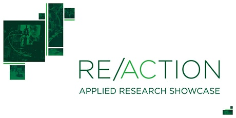 RE/ACTION: Applied Research Showcase - April 2020 tickets