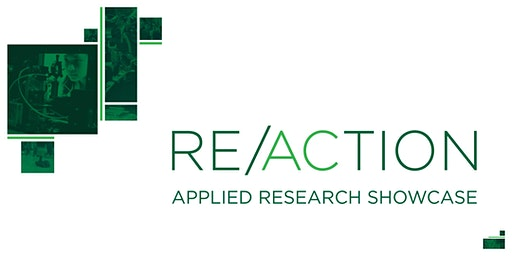 RE/ACTION: Applied Research Showcase - April 2020