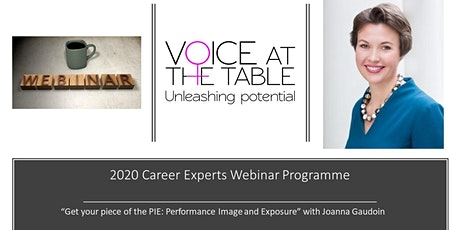 WEBINAR: Get your piece of the PIE: Performance Image and Exposure tickets