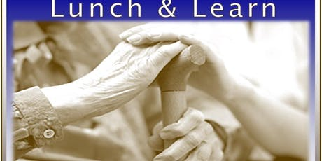 Lunch & Learn: Safety & Care Planning for Aging Life tickets