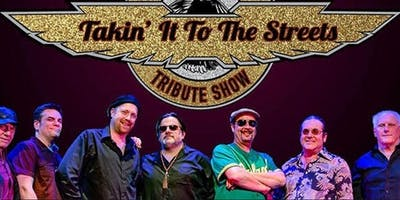 TAKIN IT TO THE STREETS             ROCKING TRIBUTE TO THE DOOBIE BROTHERS