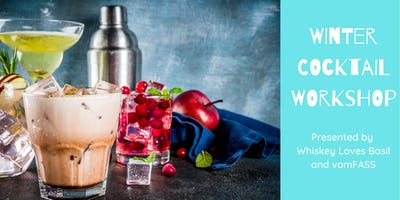 Winter Cocktail Workshop