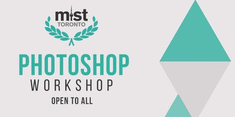 MIST Toronto Photoshop Workshop tickets