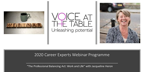 WEBINAR: The Professional Balancing Act: Work and Life tickets