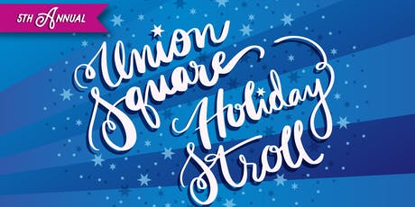 5th Annual Union Square Holiday Stroll tickets