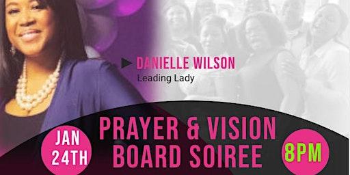 Prayer & Vision Board Soiree