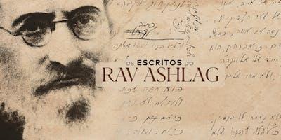 Os Escritos do Rav Ashlag | Março de 2020 | RJ