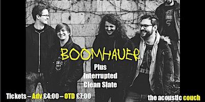 Boomhaur & Interupted Clean Slate
