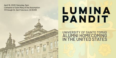 LUMINA PANDIT: UST Alumni Homecoming in the United States tickets