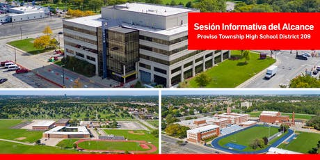 Proviso Township High School District 209 Sesión Informativa del Alcance tickets