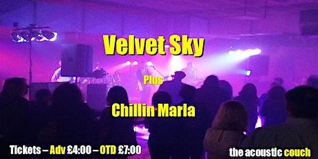 Velvet Sky & Chillin Marla tickets
