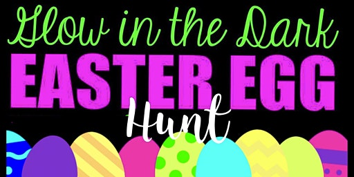 Glow In The Dark Easter Event