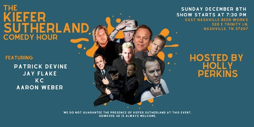 The Kiefer Sutherland Comedy Hour