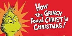 How The Grinch Found Christ in Christmas - Kids Musical