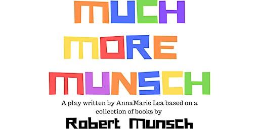 Much More Munsch