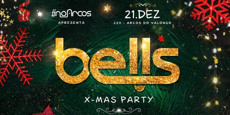 BELLS X-Mas Party 21.12 ingressos