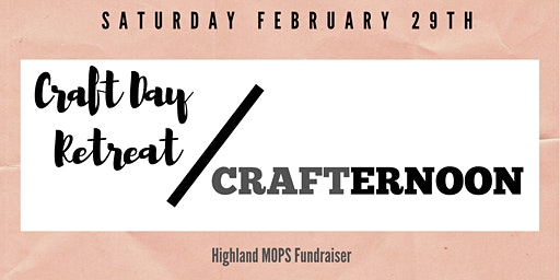 Craft Day Retreat and CRAFTERNOON