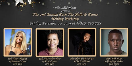 Pre-Sale Tickets: The 2nd Annual Deck The Halls & Dance Holiday Workshop tickets