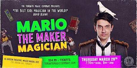 "Mario ""The Maker"" Magician Family Magic Show tickets"